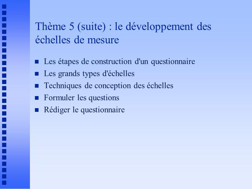 Thème 5 (suite) : le développement des échelles de mesure