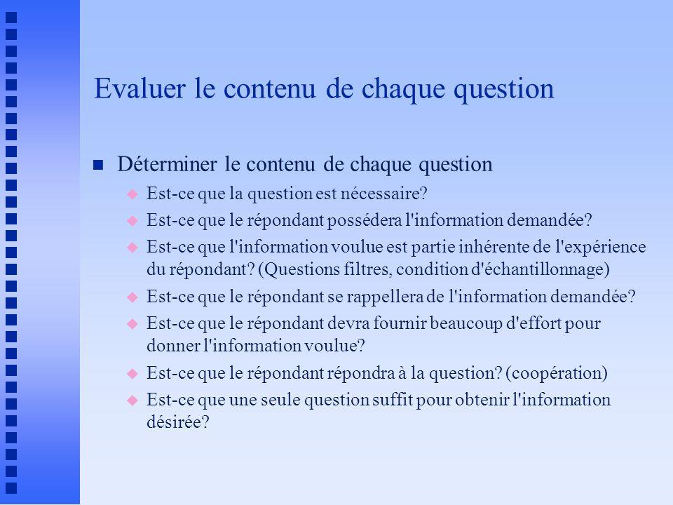 Evaluer le contenu de chaque question