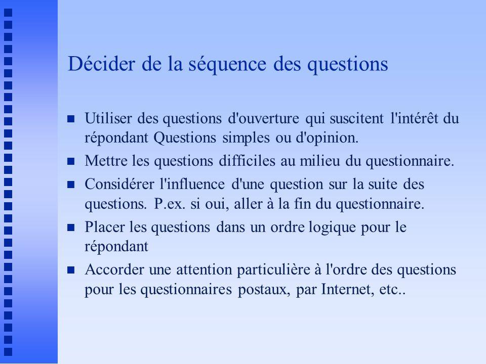 Décider de la séquence des questions