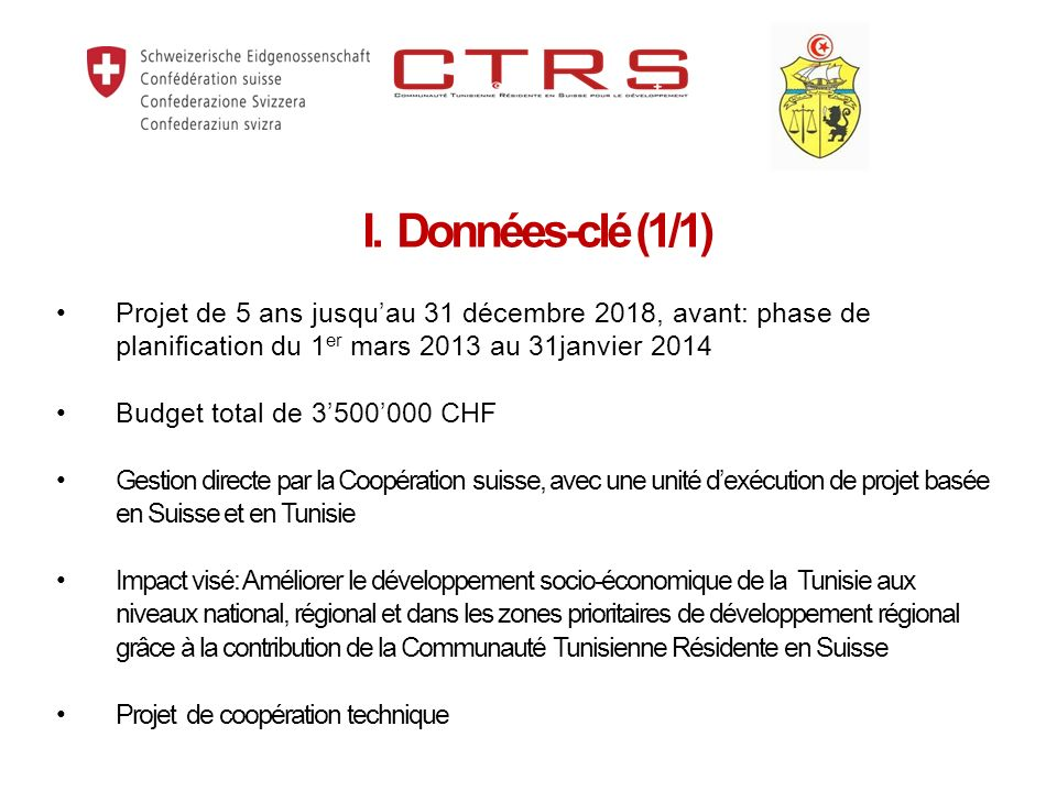 Projet de 5 ans jusqu'au 31 décembre 2018, avant: phase de planification du 1er mars 2013 au 31janvier 2014