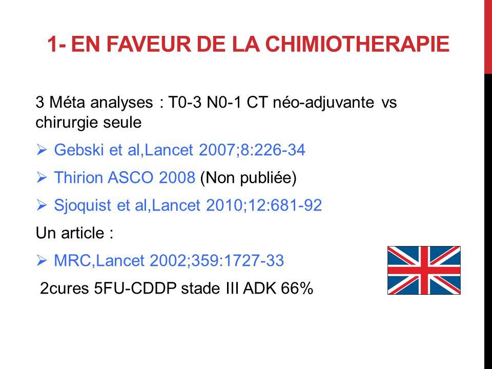1- EN FAVEUR DE LA CHIMIOTHERAPIE