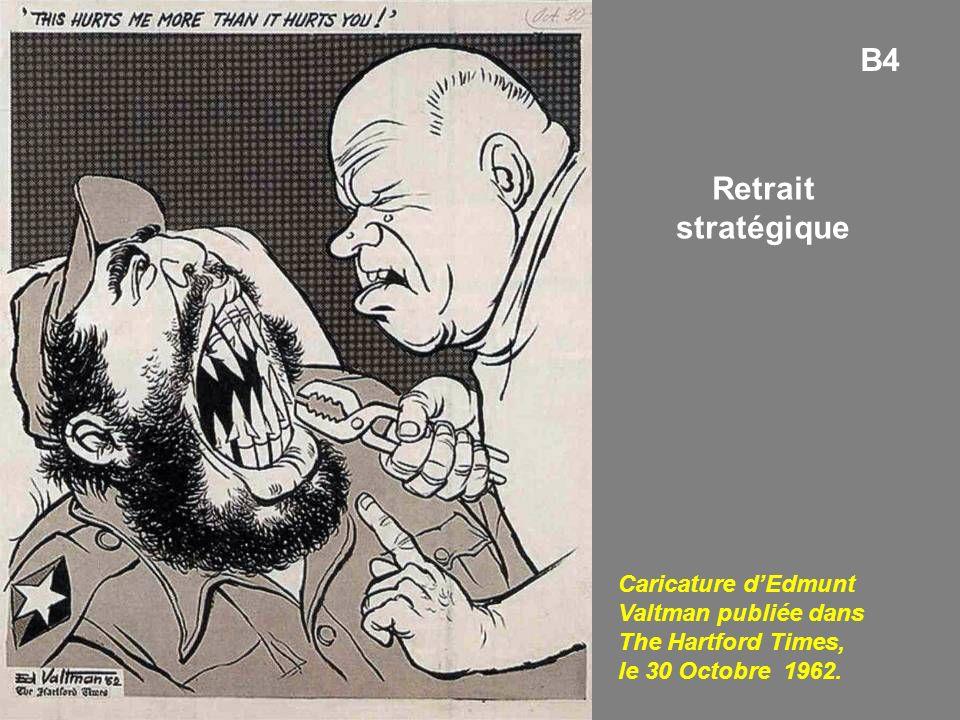 B4 Retrait stratégique.