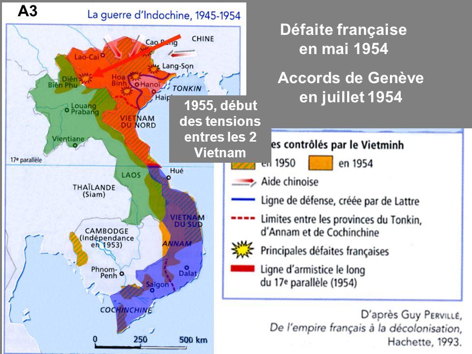 Défaite française en mai 1954 Accords de Genève en juillet 1954
