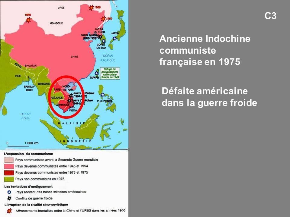 C3 Ancienne Indochine communiste française en 1975 Défaite américaine dans la guerre froide