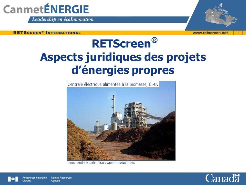 RETScreen® Aspects juridiques des projets d'énergies propres