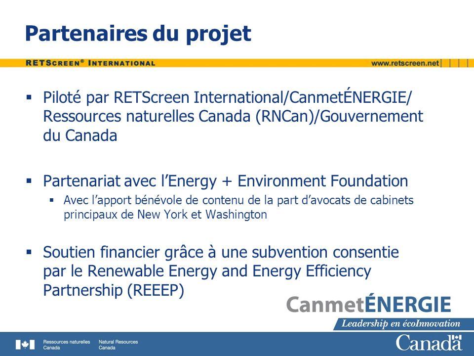 Partenaires du projet Piloté par RETScreen International/CanmetÉNERGIE/ Ressources naturelles Canada (RNCan)/Gouvernement du Canada.
