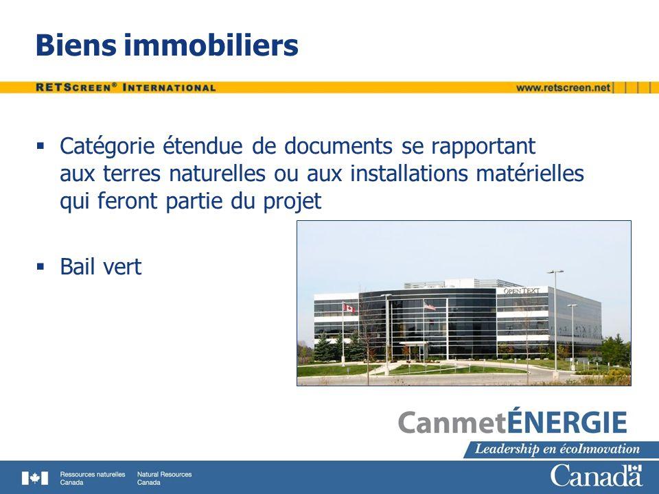 Biens immobiliers Catégorie étendue de documents se rapportant aux terres naturelles ou aux installations matérielles qui feront partie du projet.