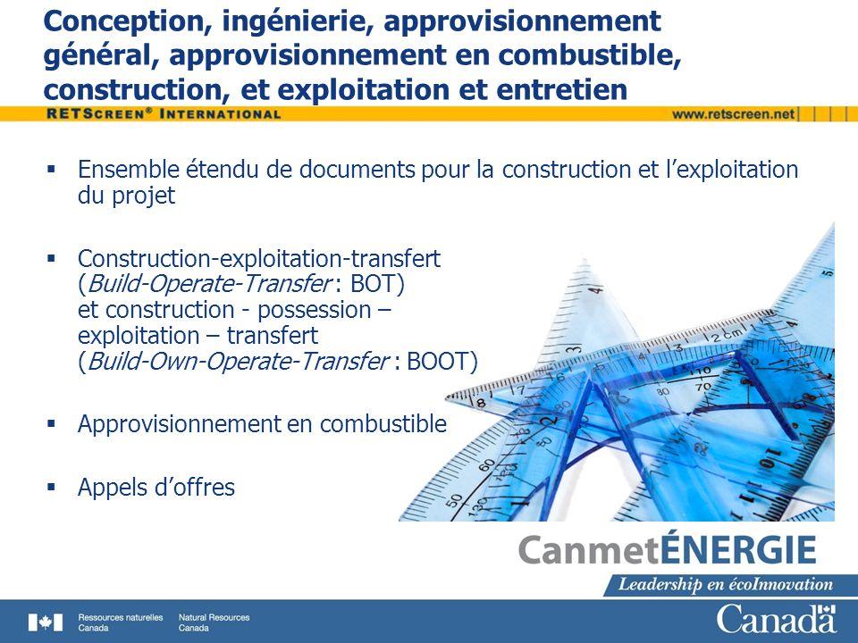Conception, ingénierie, approvisionnement général, approvisionnement en combustible, construction, et exploitation et entretien