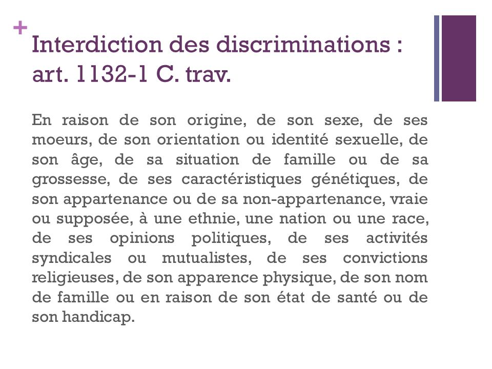 Interdiction des discriminations : art. 1132-1 C. trav.