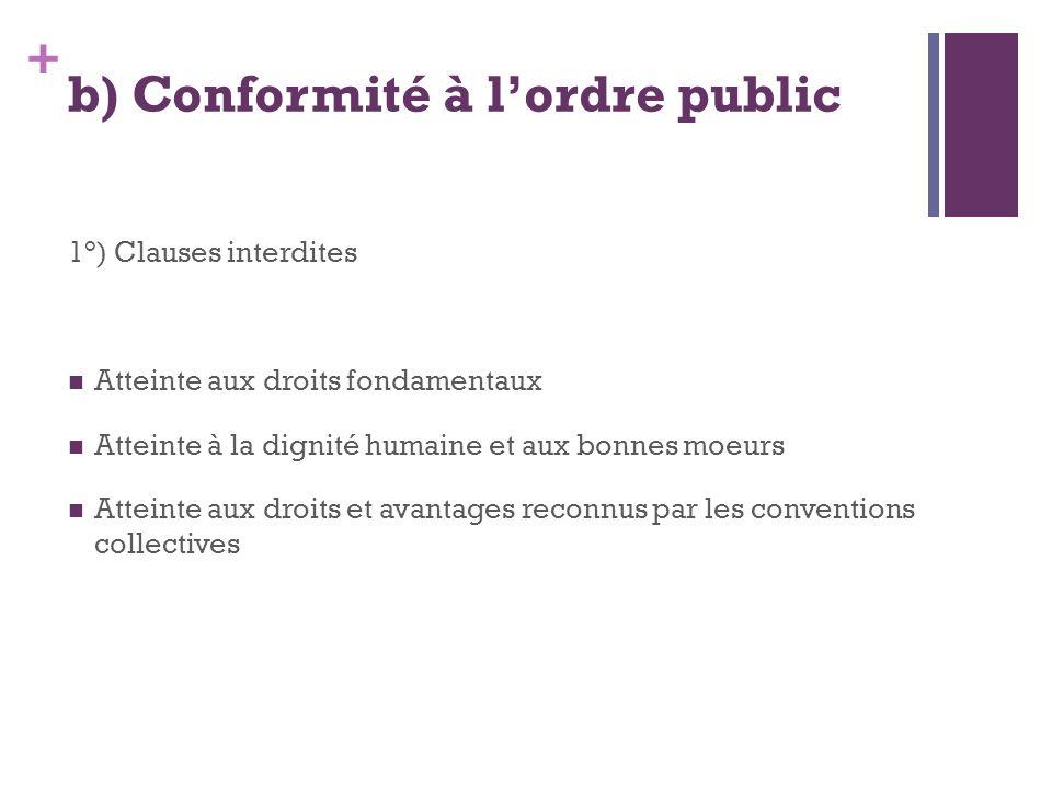 b) Conformité à l'ordre public