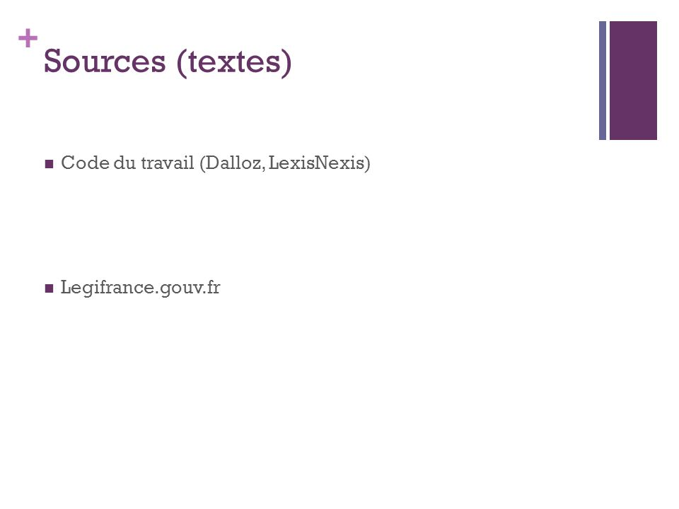 Sources (textes) Code du travail (Dalloz, LexisNexis)