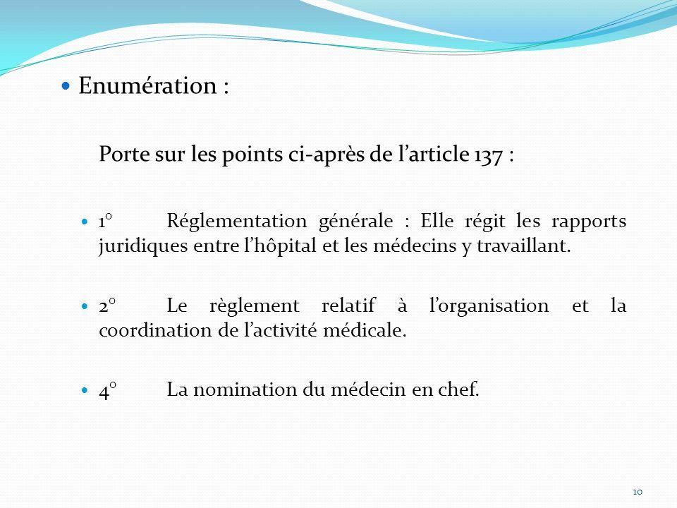 Porte sur les points ci-après de l'article 137 :