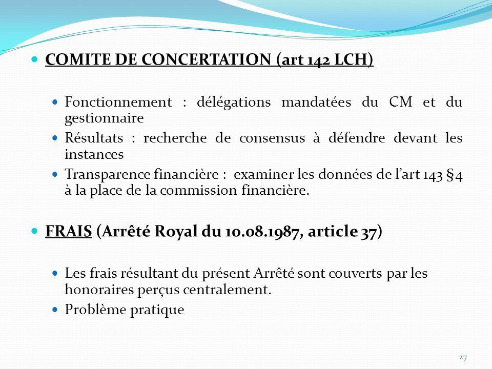 COMITE DE CONCERTATION (art 142 LCH)