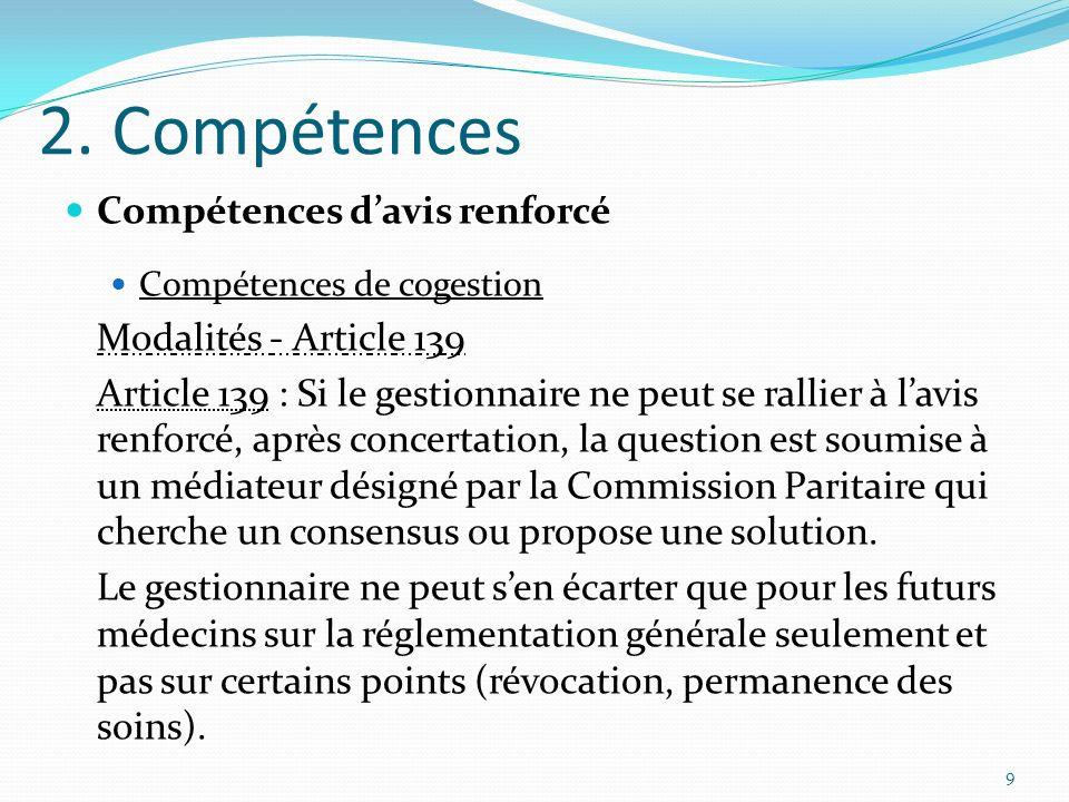 2. Compétences Compétences d'avis renforcé Modalités - Article 139
