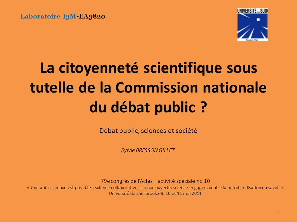 Laboratoire I3M-EA3820 La citoyenneté scientifique sous tutelle de la Commission nationale du débat public