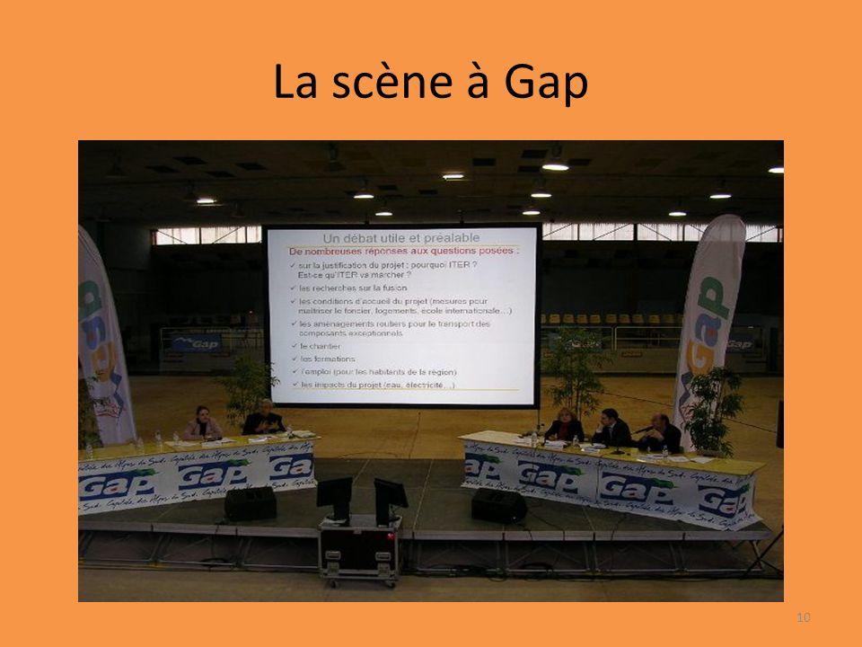 La scène à Gap