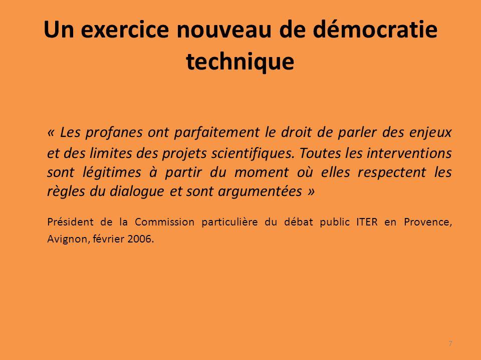 Un exercice nouveau de démocratie technique