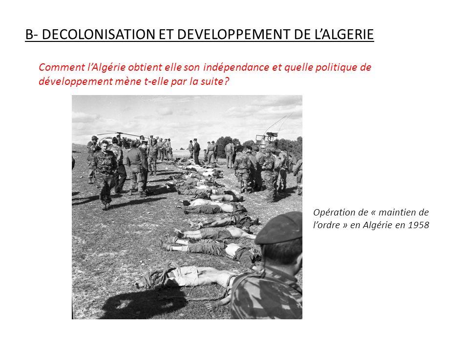 B- DECOLONISATION ET DEVELOPPEMENT DE L'ALGERIE