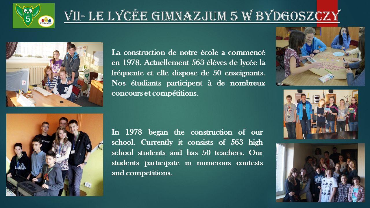 VII- Le lycée Gimnazjum 5 W Bydgoszczy