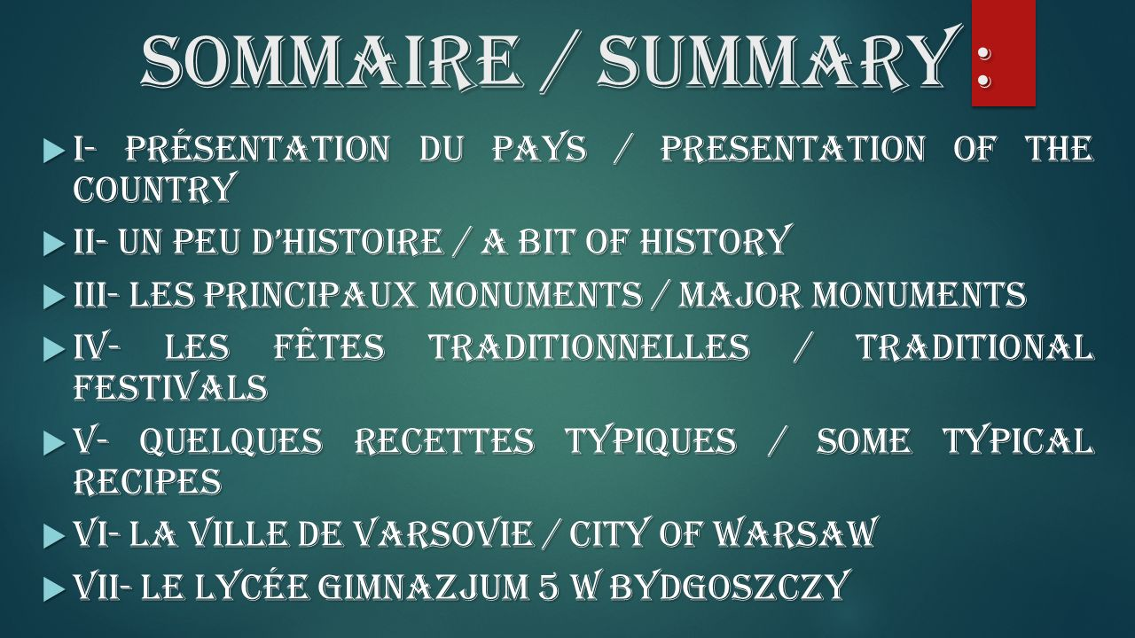SOMMAIRE / SUMMARY : I- Présentation du pays / Presentation of the country. II- Un peu d'histoire / A bit of history.