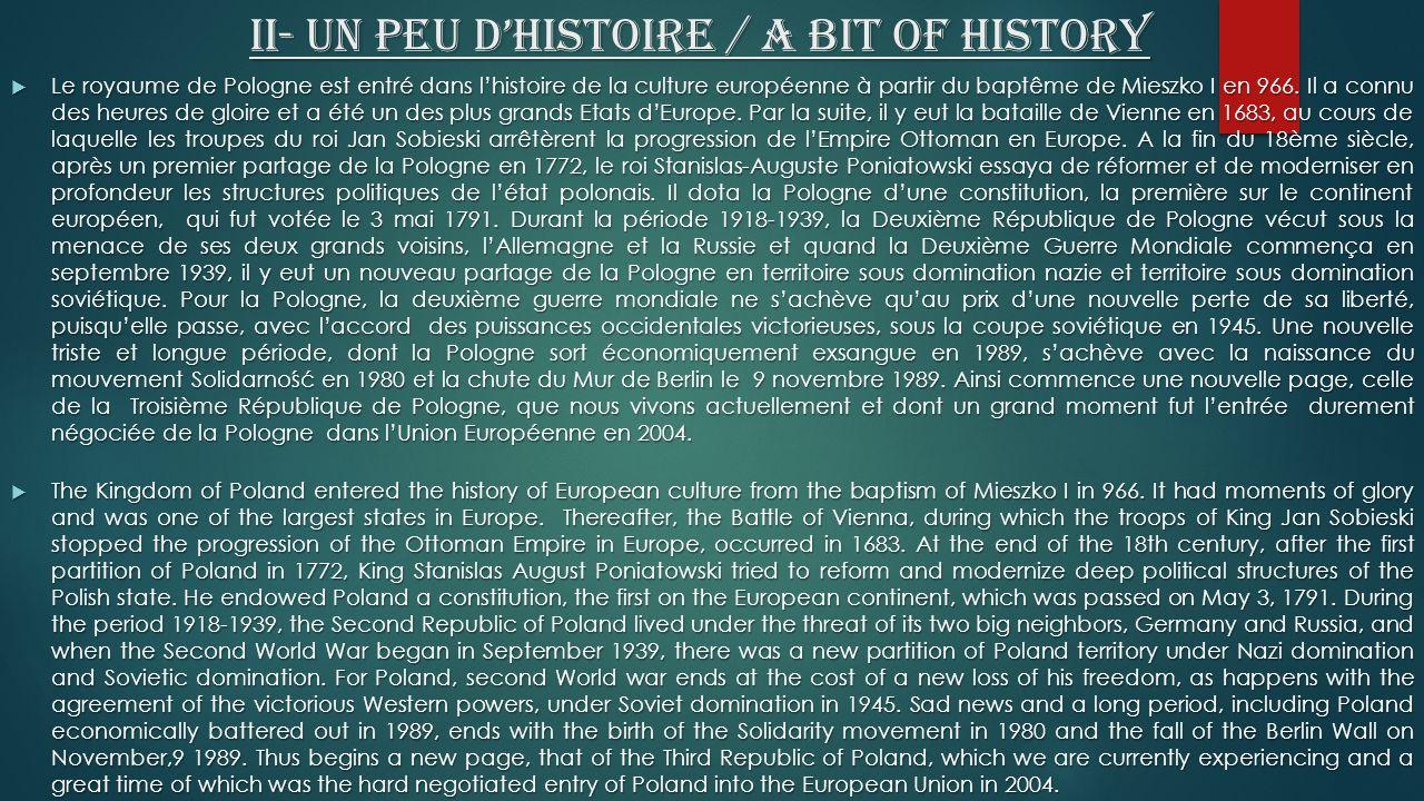 II- Un peu d'histoire / A bit of history