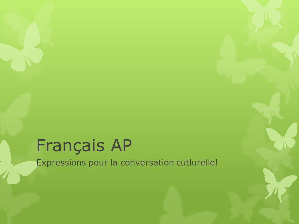 Expressions pour la conversation cutlurelle!