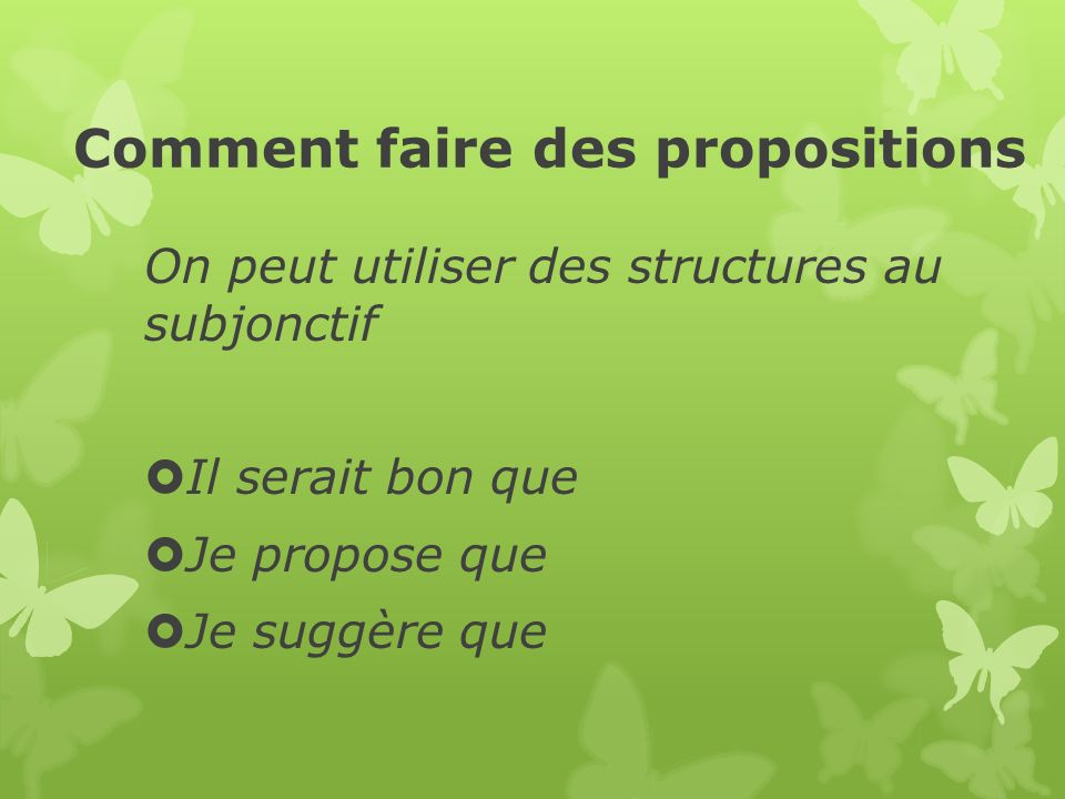 Comment faire des propositions