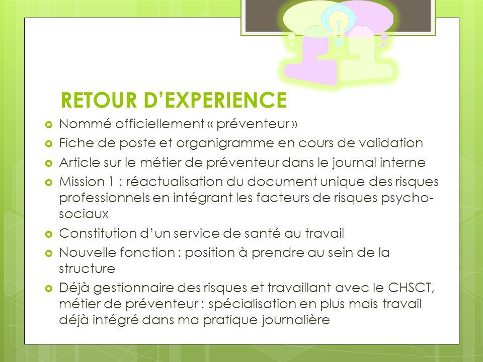 RETOUR D'EXPERIENCE Nommé officiellement « préventeur »