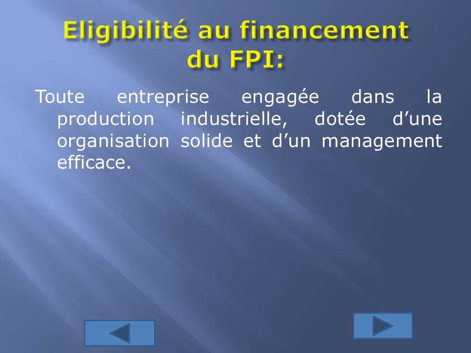 Eligibilité au financement du FPI: