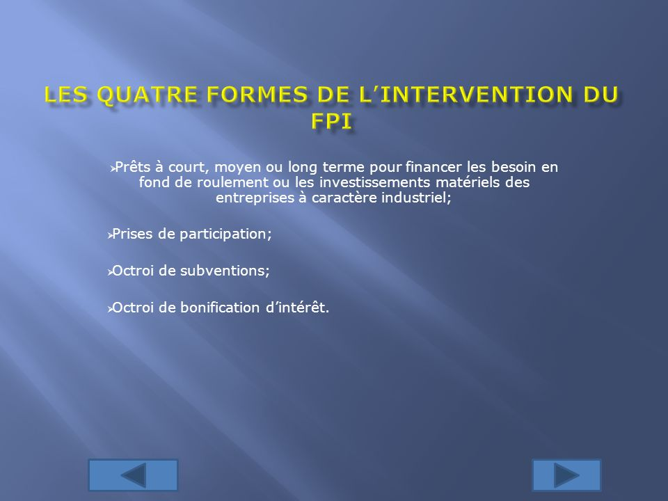 Les quatre formes de l'intervention du FPI