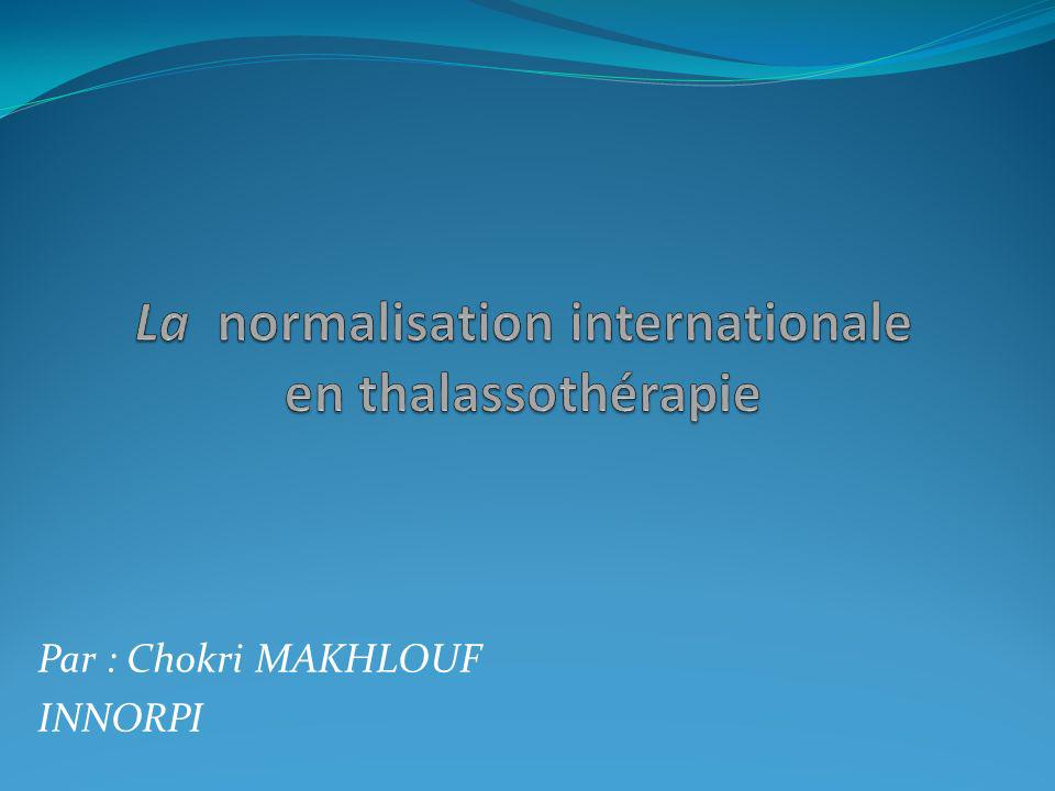 La normalisation internationale en thalassothérapie