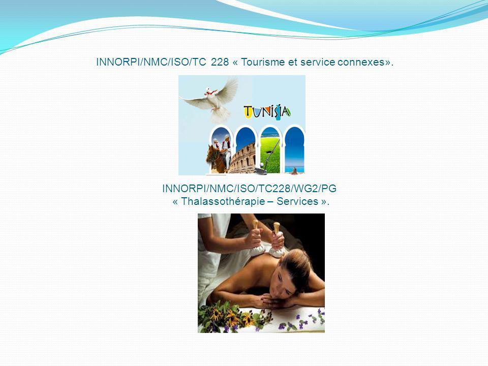 INNORPI/NMC/ISO/TC 228 « Tourisme et service connexes».