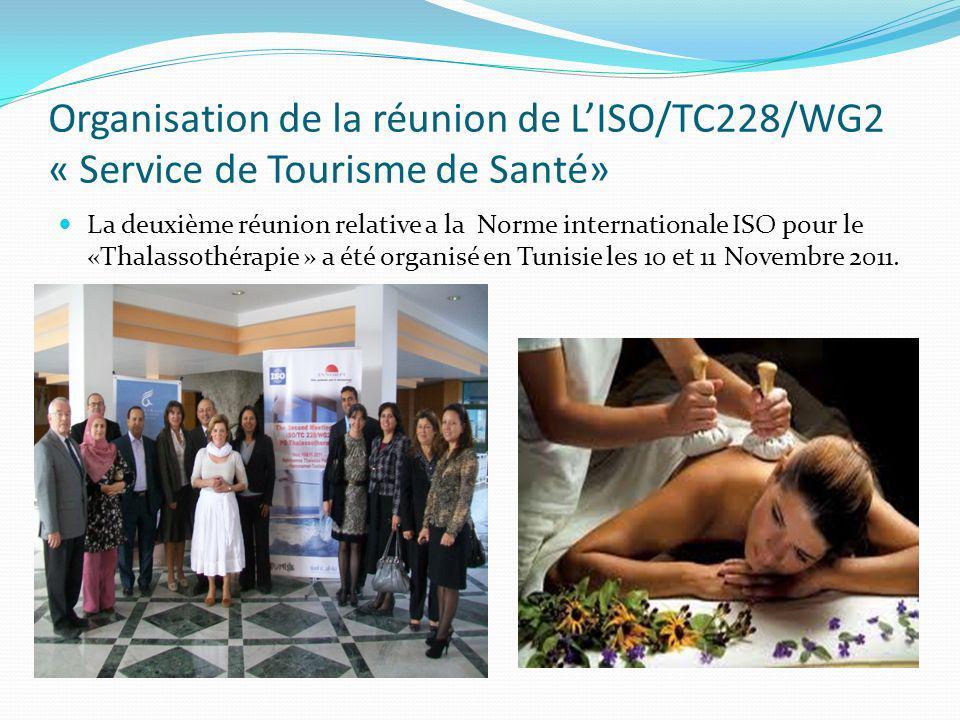 Organisation de la réunion de L'ISO/TC228/WG2 « Service de Tourisme de Santé»