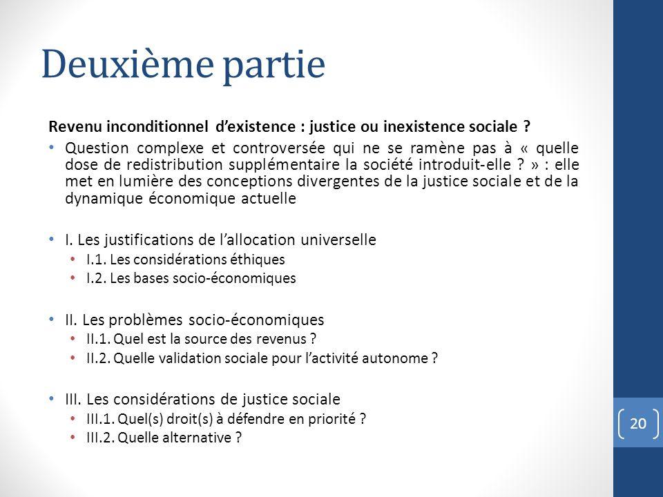 Deuxième partie Revenu inconditionnel d'existence : justice ou inexistence sociale