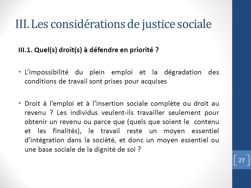 III. Les considérations de justice sociale