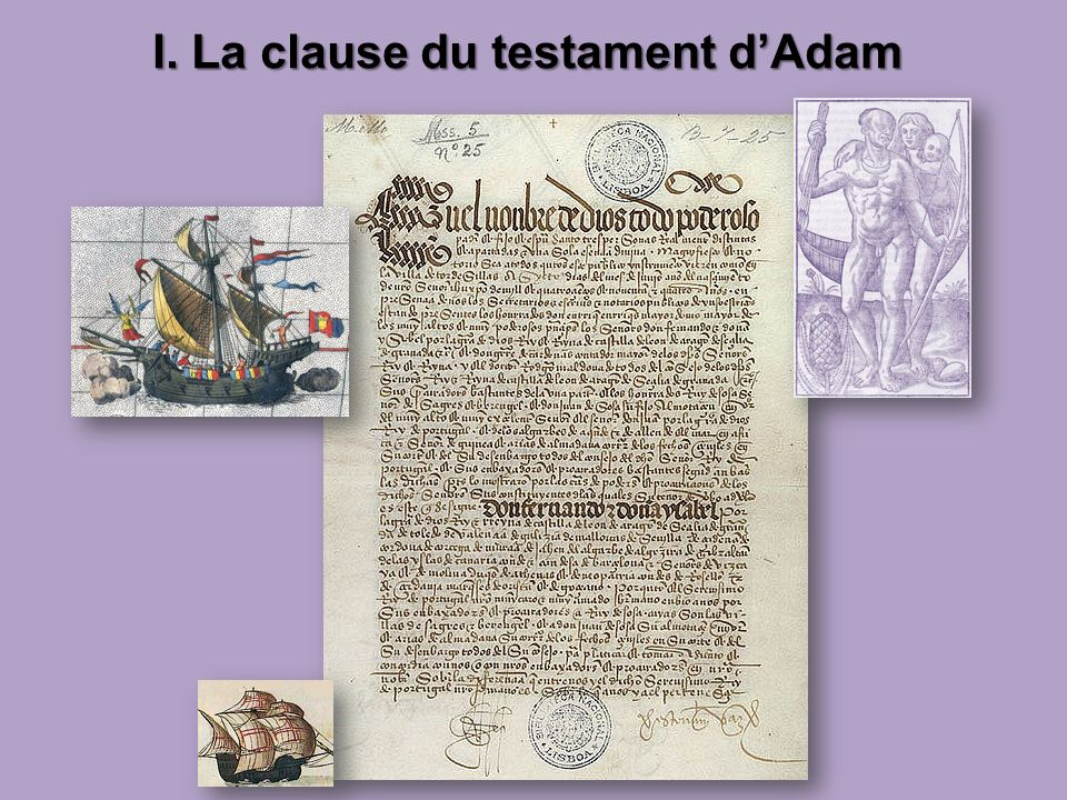 I. La clause du testament d'Adam