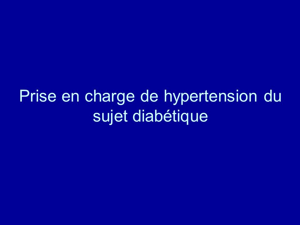 Prise en charge de hypertension du sujet diabétique
