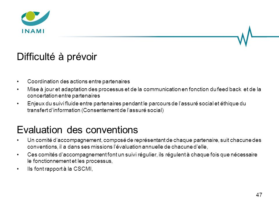 Evaluation des conventions
