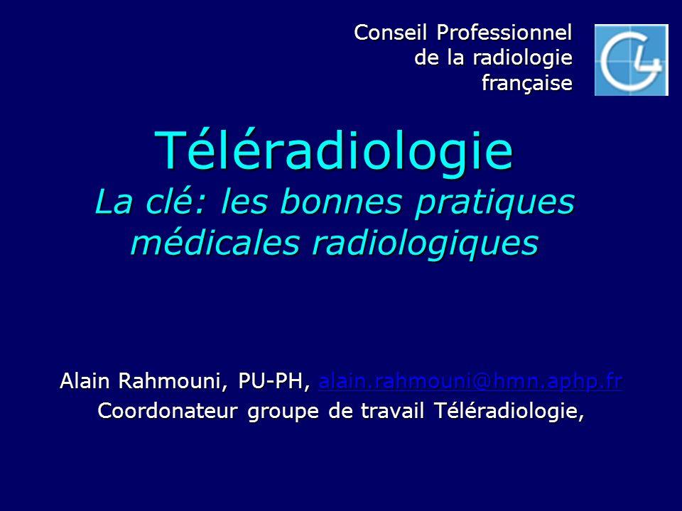 Téléradiologie La clé: les bonnes pratiques médicales radiologiques
