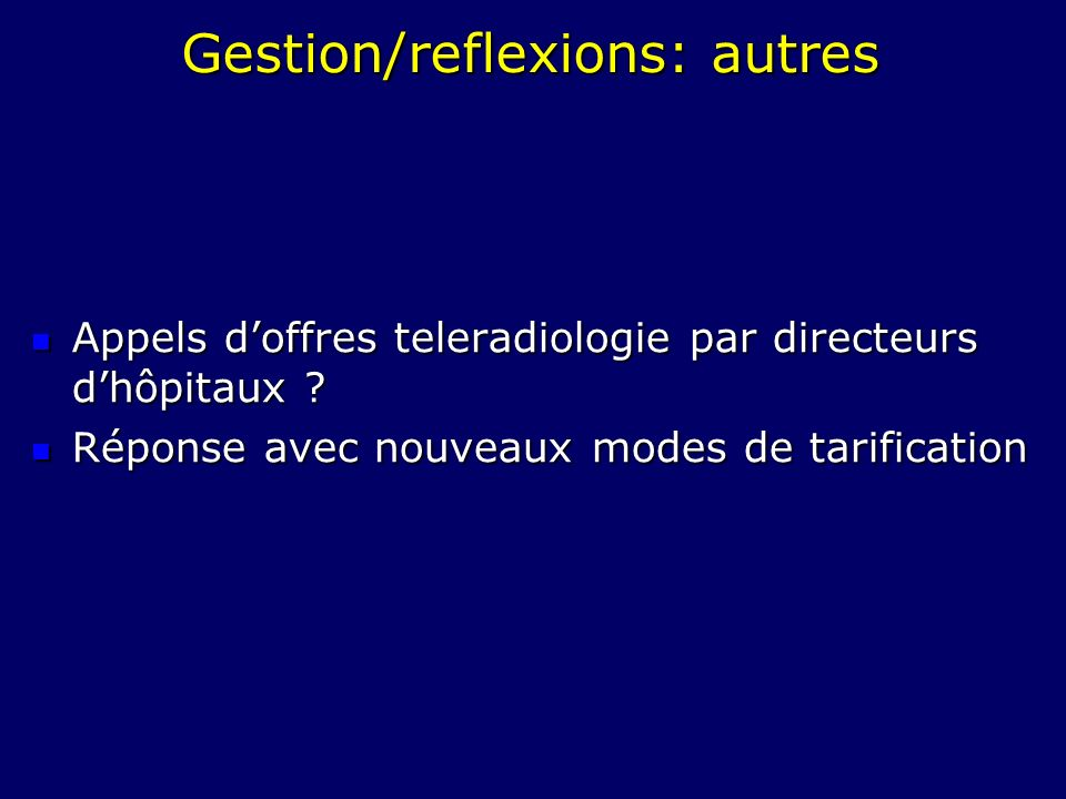 Gestion/reflexions: autres