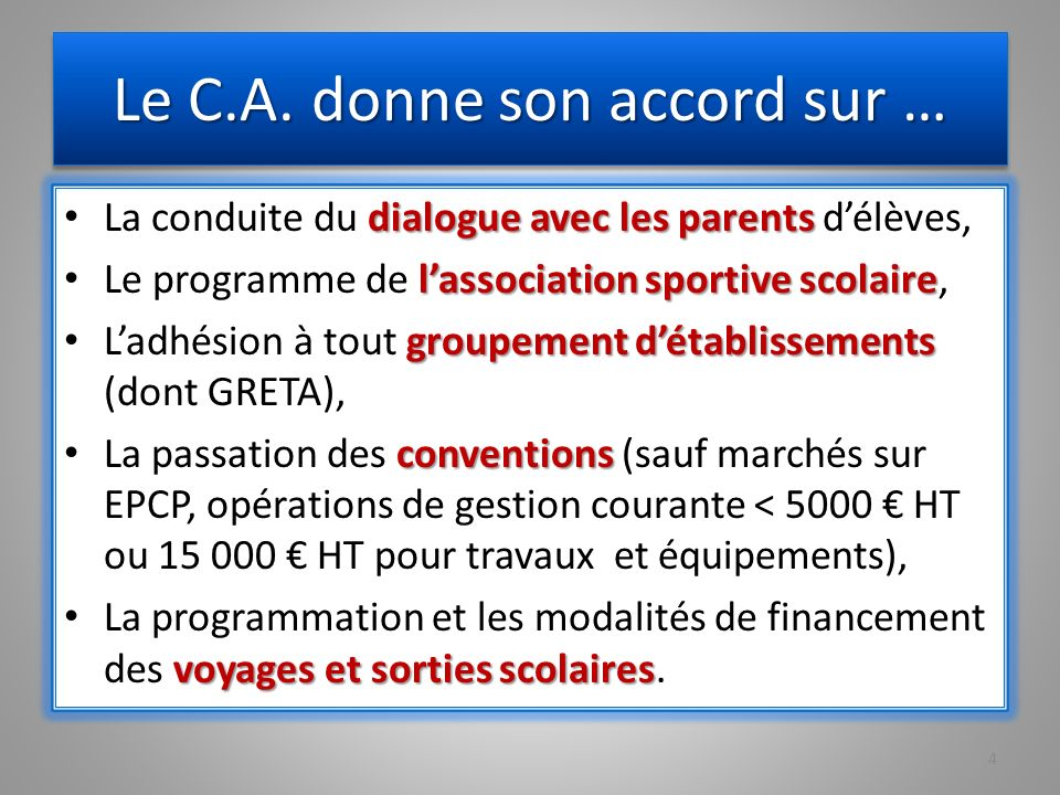 Le C.A. donne son accord sur …