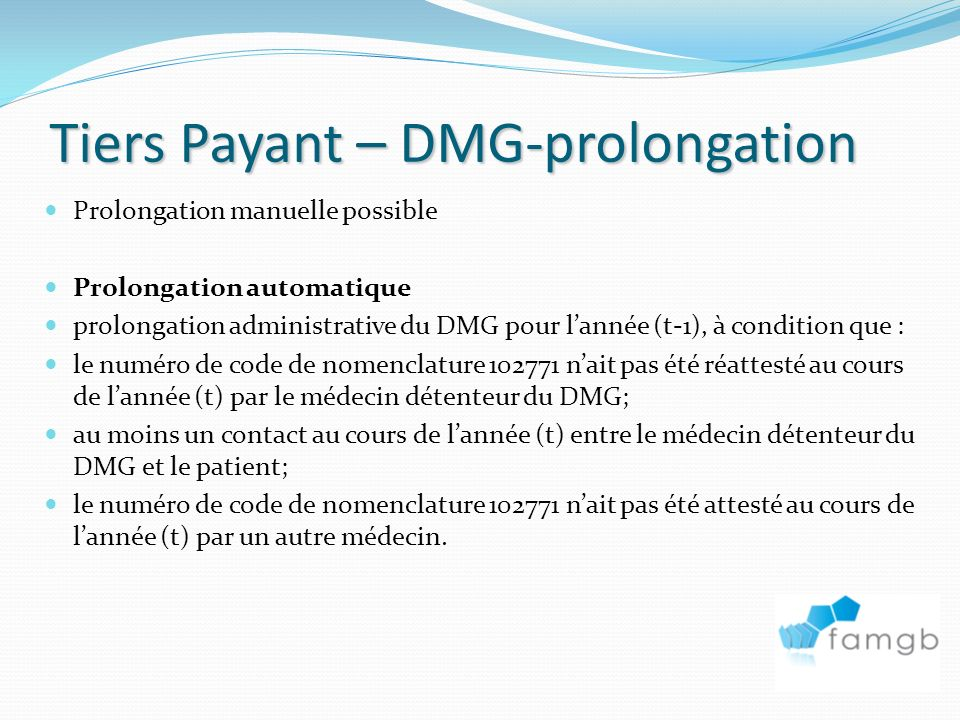 Tiers Payant – DMG-prolongation