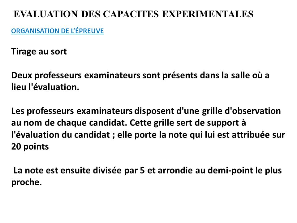 EVALUATION DES CAPACITES EXPERIMENTALES