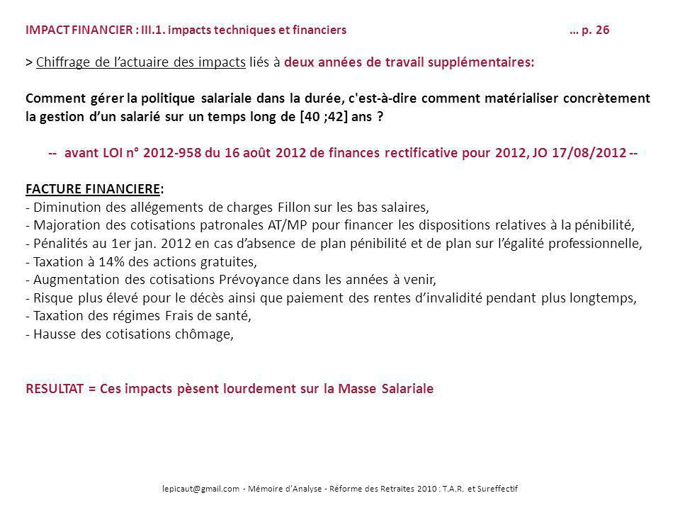 - Diminution des allégements de charges Fillon sur les bas salaires,