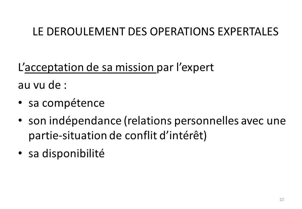 LE DEROULEMENT DES OPERATIONS EXPERTALES