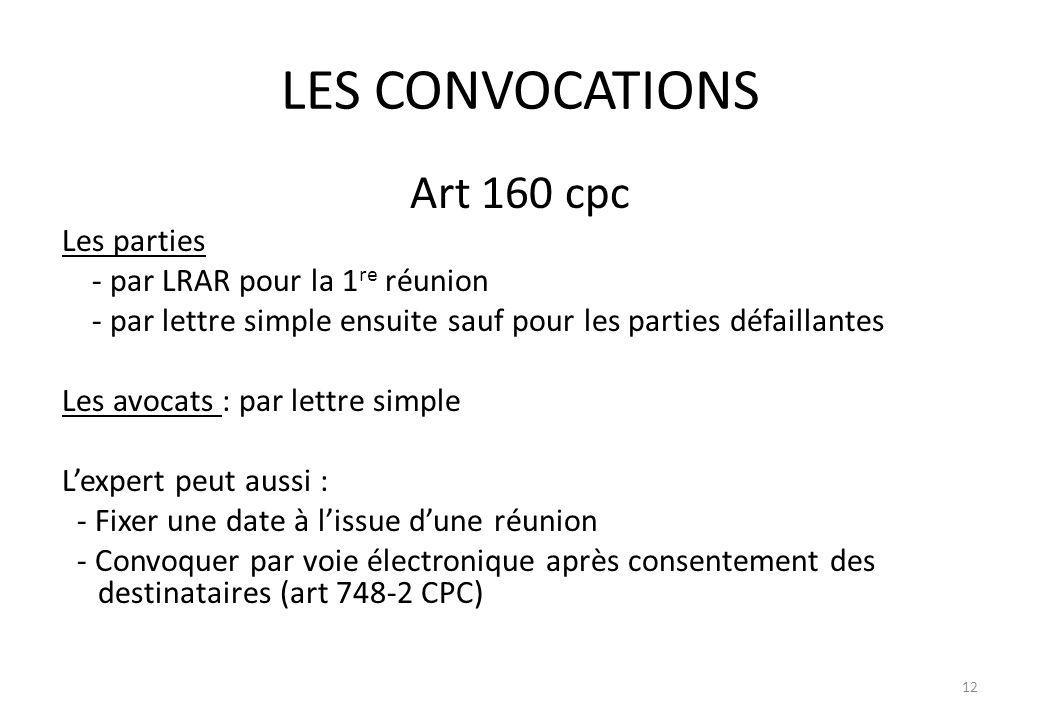 LES CONVOCATIONS Art 160 cpc Les parties