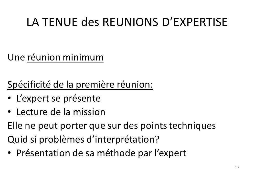 LA TENUE des REUNIONS D'EXPERTISE