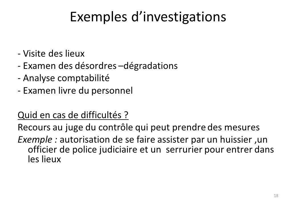 Exemples d'investigations