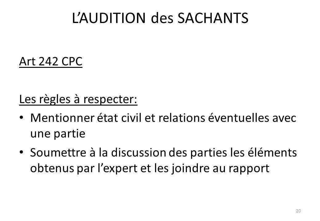L'AUDITION des SACHANTS