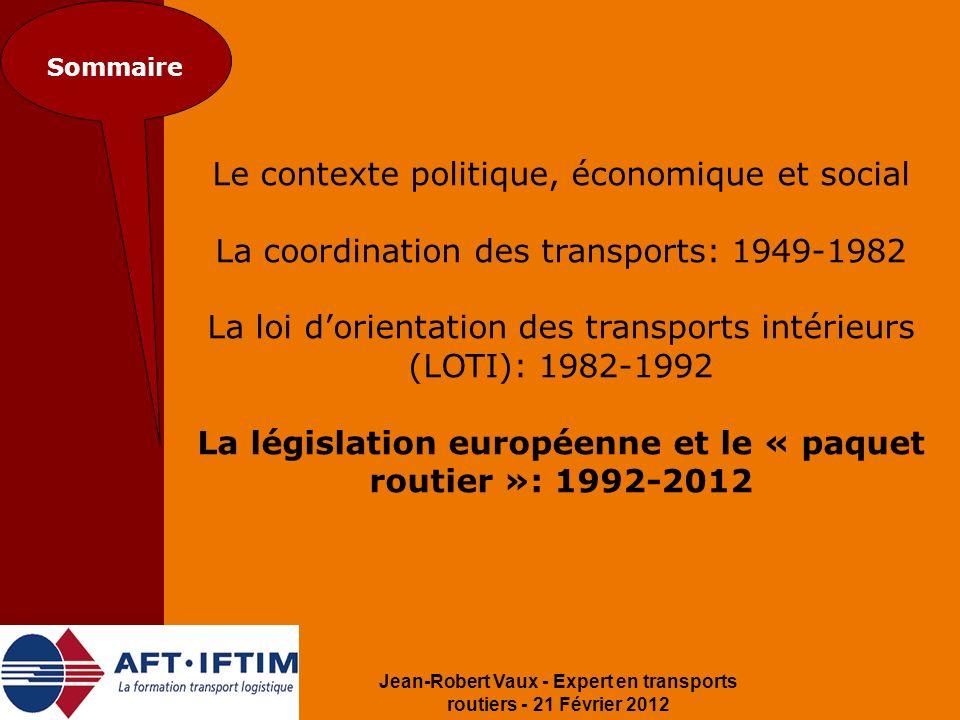 La législation européenne et le « paquet routier »: 1992-2012